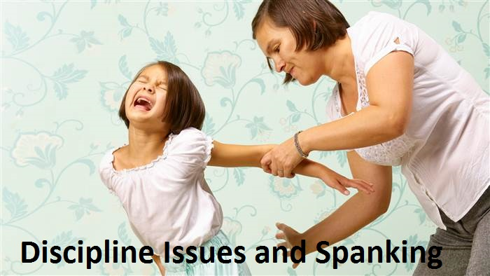 Discipline Issues and Spanking