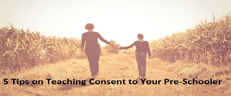 5 Tips on Teaching Consent to Your Pre-Schooler